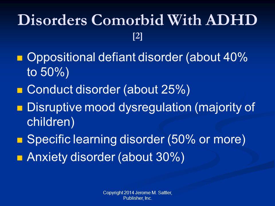 Disorders Comorbid With ADHD [2]